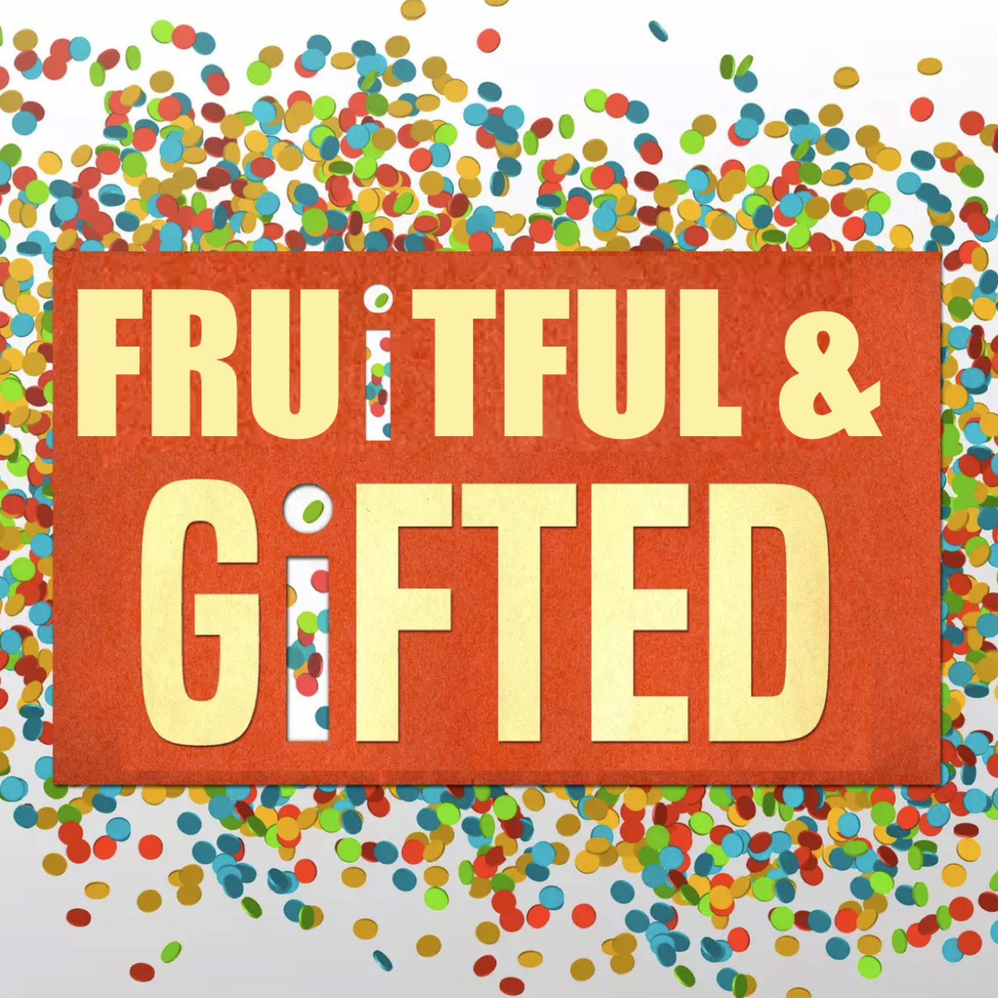 fruitful and gifted.001